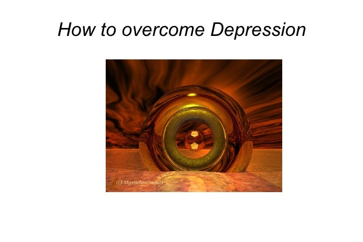 How to overcome Depression Mystic Healing Art