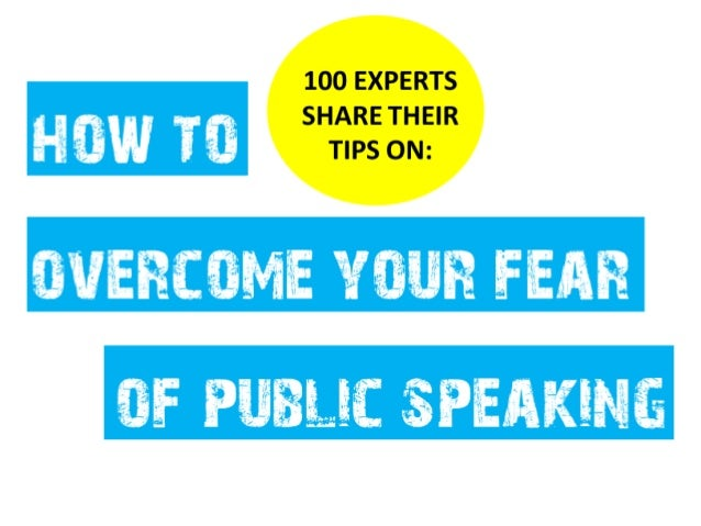 How to Overcome Your Fear of Public Speaking - Stage fright to Stage presence
