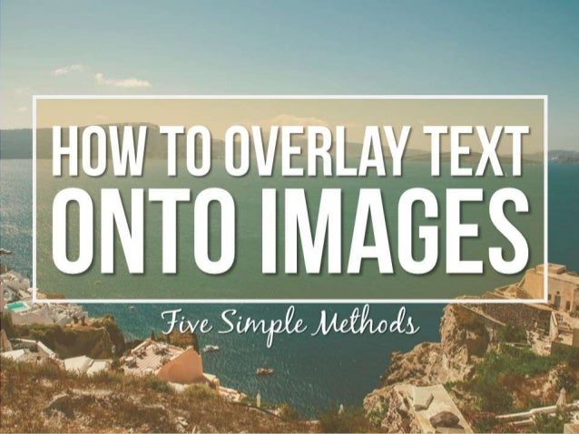 how-to-overlay-text-on-images-5-simple-m