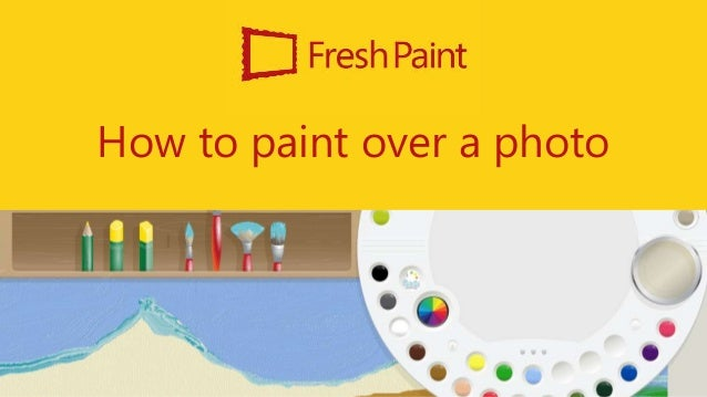 How to paint over a photo