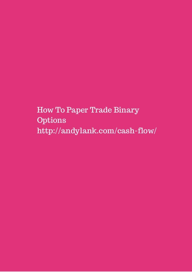 Trade paper options