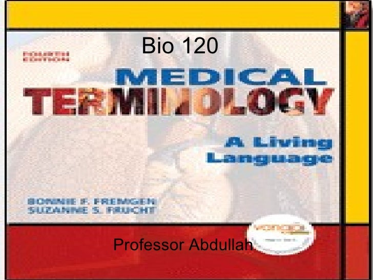 Bio 120  Professor Abdullah