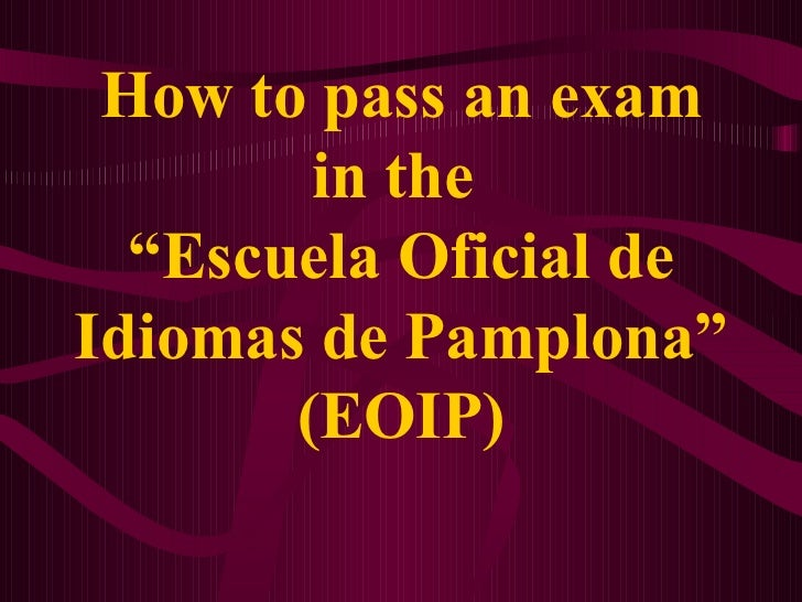 How to pass an exam in the eoip