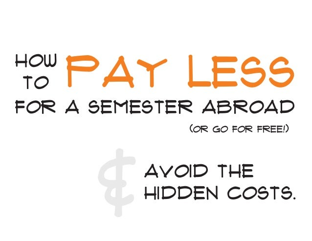 How to Pay Less for your Semester Abroad