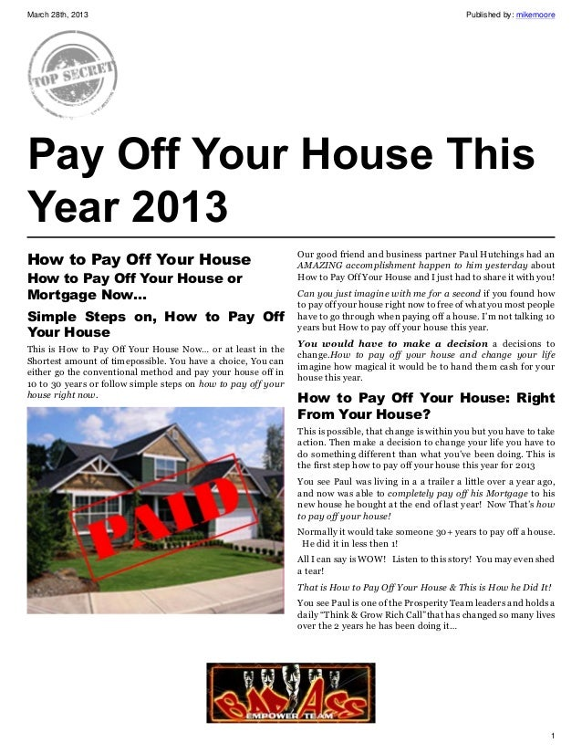 How to pay off your house this year 2013