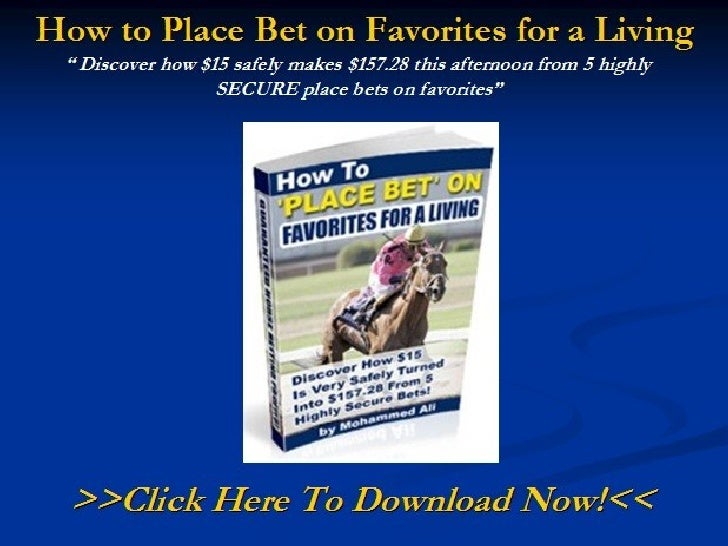 How to Place Bet on Favorites for a Living