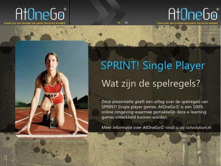 SPRINT! Single Player<br />Watzijn de spelregels?<br />Deze presentatie geeft een uitleg over de spelregels van SPRINT! Si...