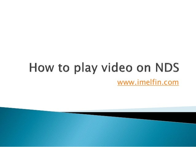 How to play video on nds