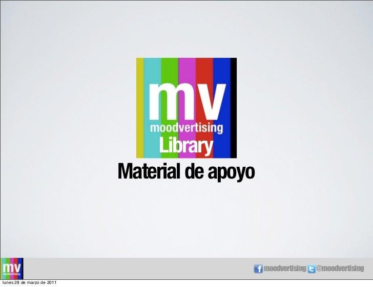 Library                            Material de apoyo                                                moodvertising   @moodv...