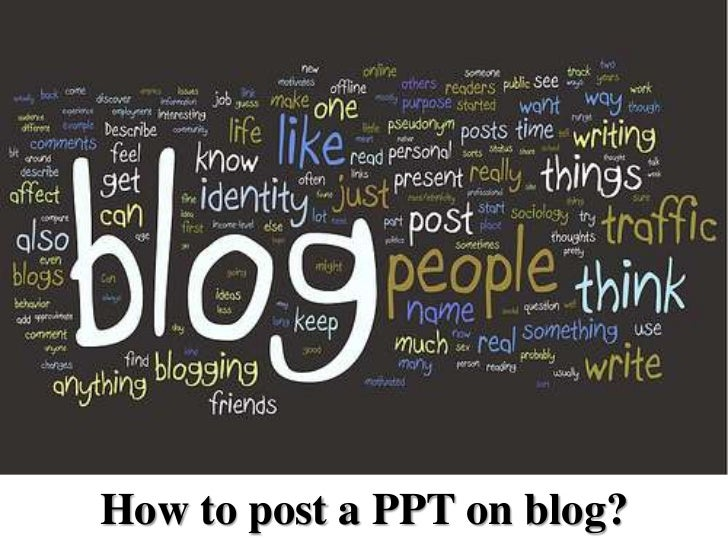 How to post a PPT on blog?