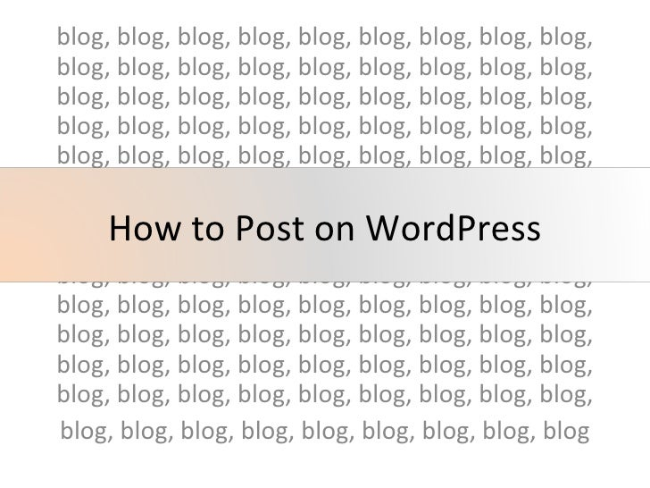 How to Post on Word Press