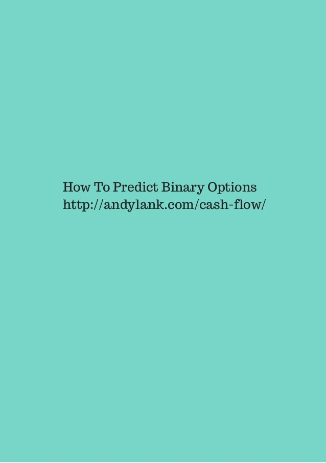 How to predict binary options correctly