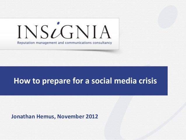 How to prepare for a social media crisis by Insignia Communications