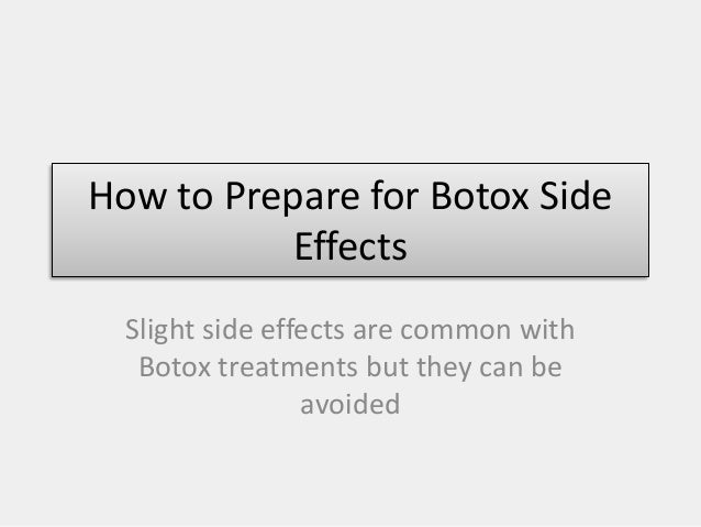 How to Prepare for Botox Side Effects