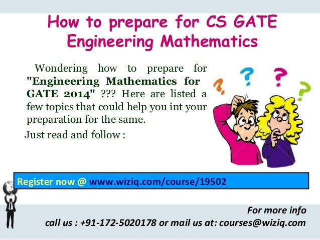 """How to prepare for CS GATE Engineering Mathematics Wondering how to prepare for """"Engineering Mathematics for GATE 2014"""" ??..."""