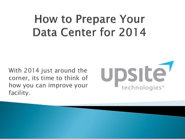 How to Prepare Your Data Center for 2014: Cooling and Airflow Update