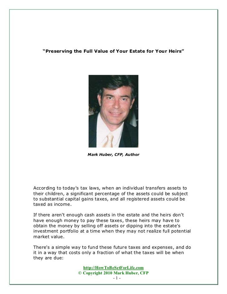 """""""Preserving the Full Value of Your Estate for Your Heirs""""                        Mark Huber, CFP, AuthorAccording to today..."""