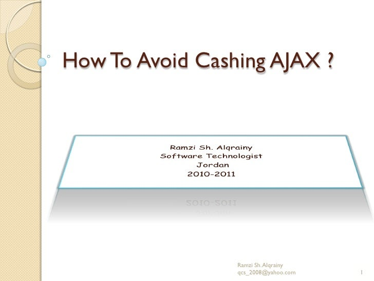 How to prevent the cache problem in AJAX