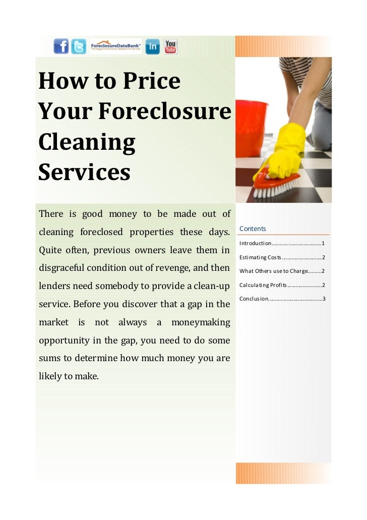 How to PriceYour ForeclosureCleaningServicesThere is good money to be made out of                                         ...