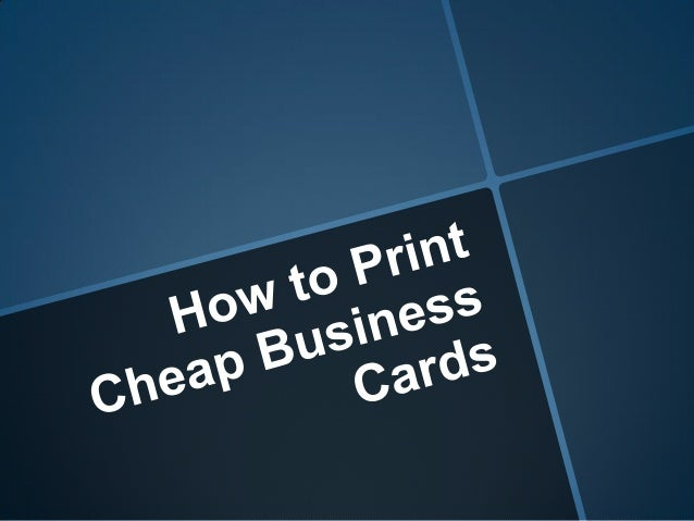 How to print cheap business cards for Print cheap business cards