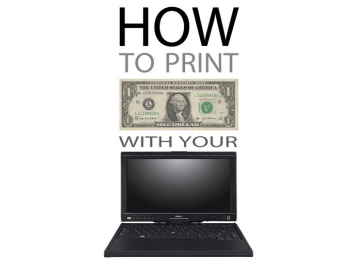 How to Print Dollars With Your PC