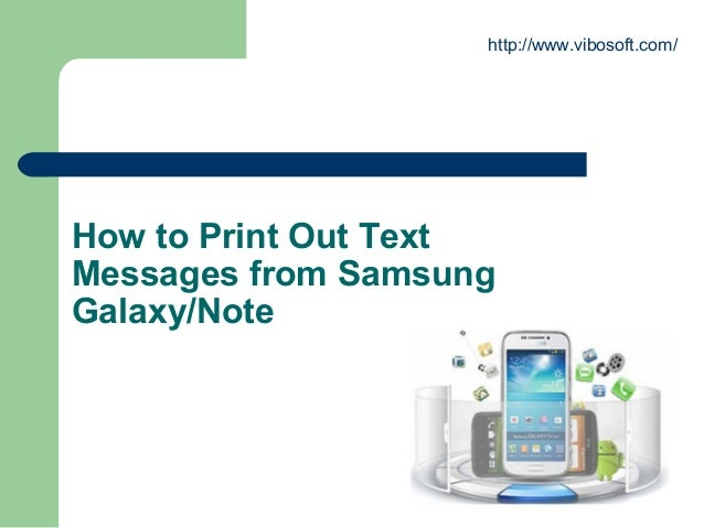 How to print out text messages from samsung galaxy