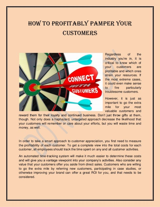 How To Profitably Pamper Your                               Customers                                                     ...
