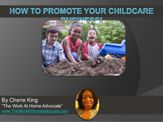"""By Cherie King """"The Work At Home Advocate"""" www.TheWorkAtHomeAdvocate.com"""