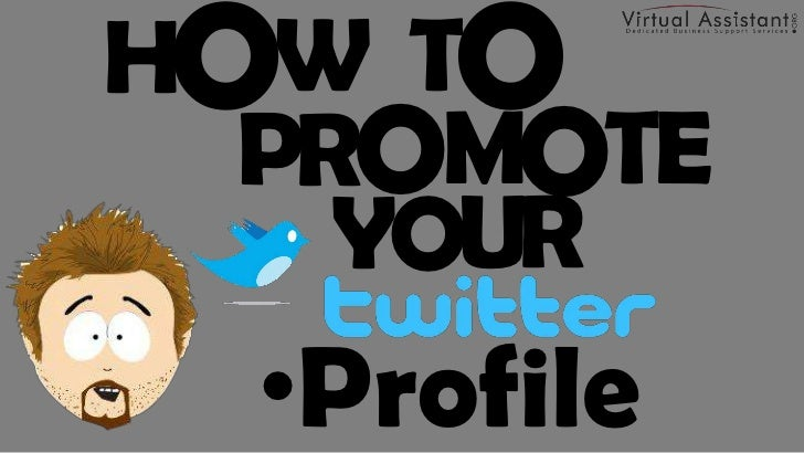 How to Promote Your Twitter Profile