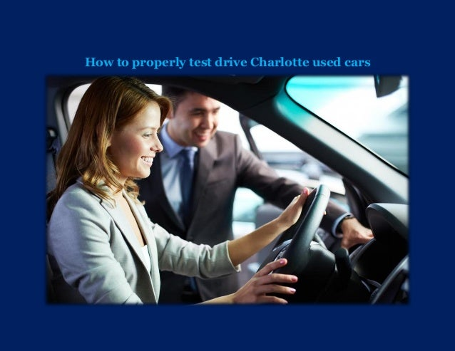 How to properly test drive Charlotte used cars