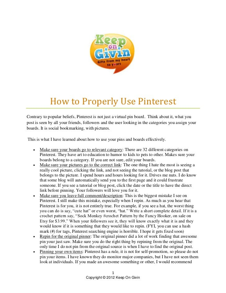 How to Properly Use PinterestContrary to popular beliefs, Pinterest is not just a virtual pin board. Think about it, what ...