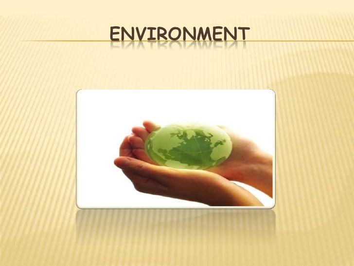 Environment<br />