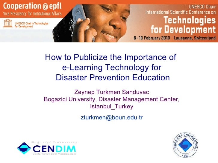 HOW TO PUBLICIZE E LEARNING TECHNOLOGY FOR DISASTER PREVENTION EDUCATION