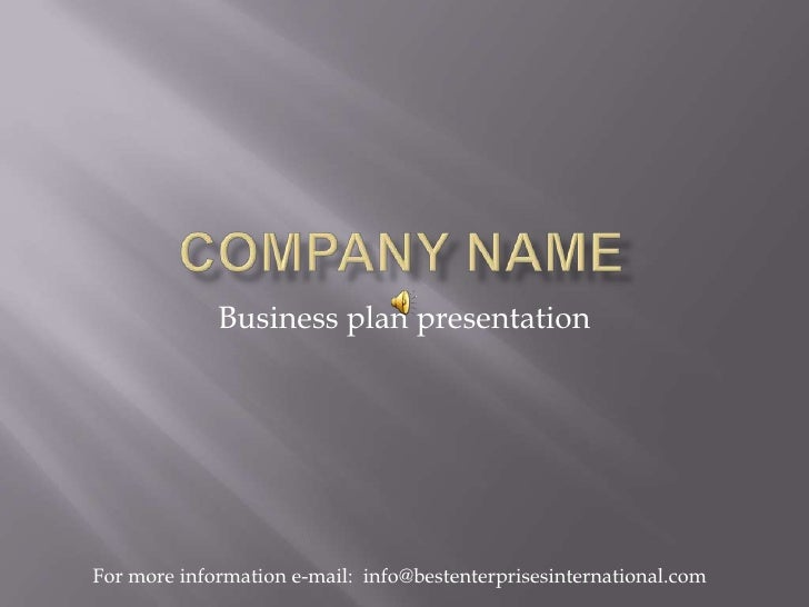 Welcome to a Short Presentation on How to Write a Business Plan<br />Presented by Christina Best<br />Best Enterprises Int...