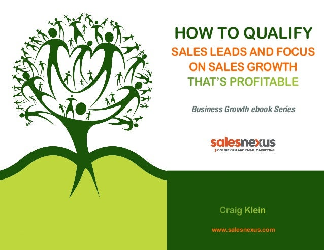 How to Qualify Sales Leads and Focus on Sales Growth that's Profitable