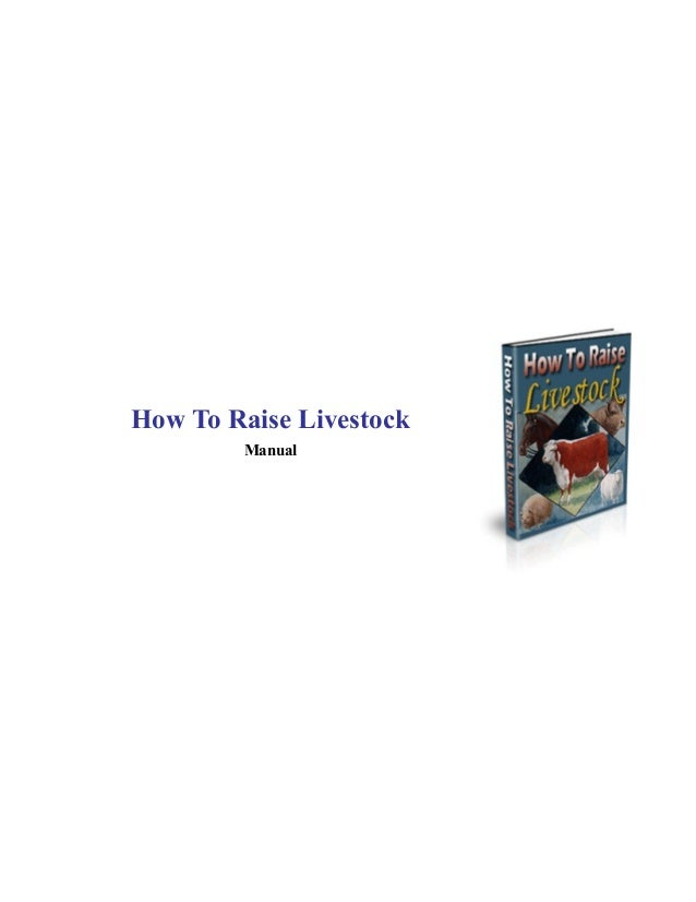 How to raise livestock