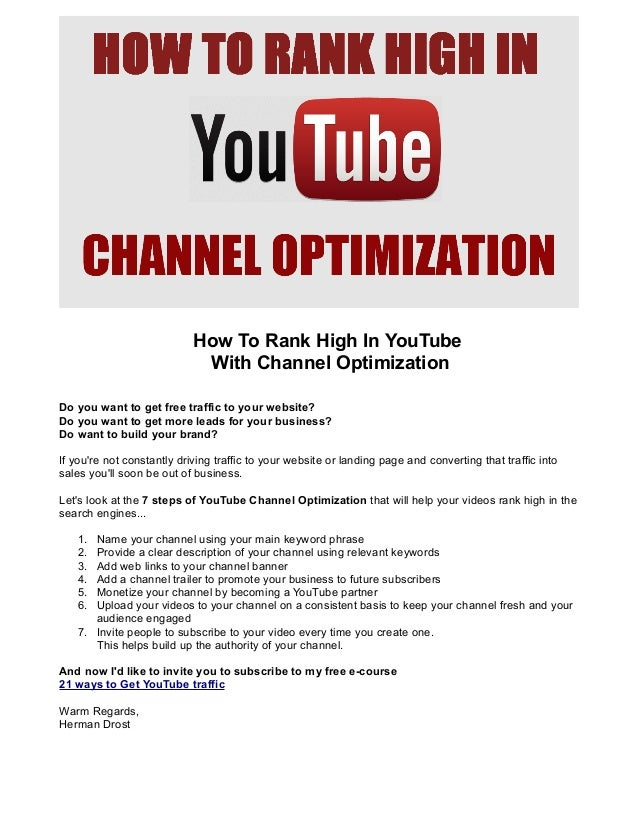 How To Rank High In YouTube With Channel Optimization Do you want to get free traffic to your website? Do you want to get ...