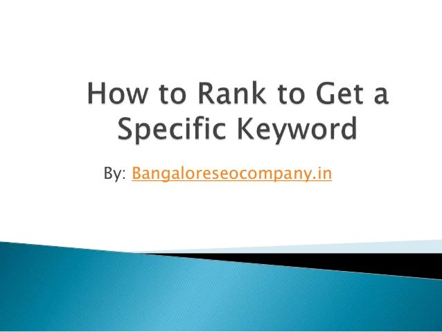How to rank to get a specific keyword