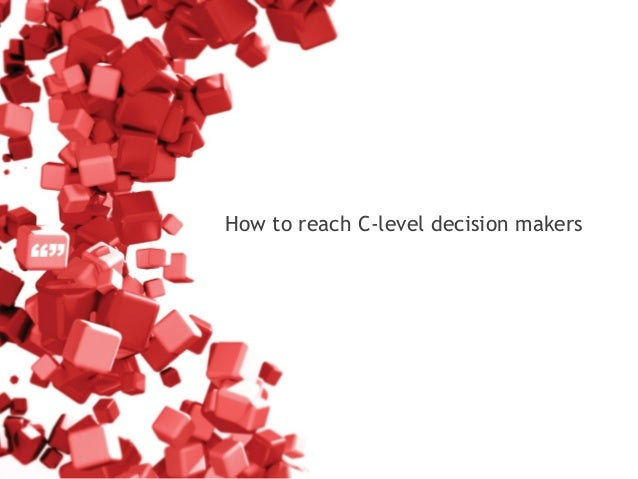 How to reach C-level decision makers