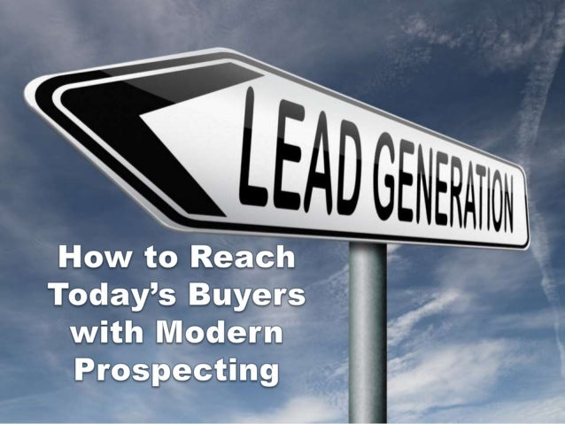 How to Reach Today's Buyers with Modern Prospecting