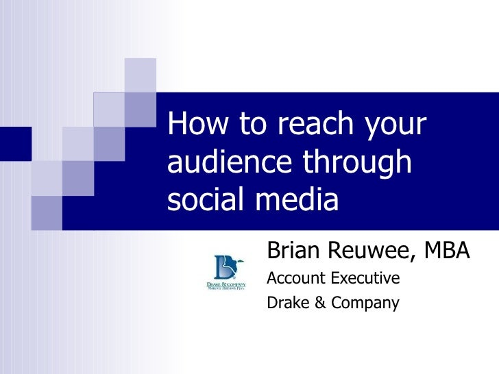 How To Reach Your Audience Through Social Media