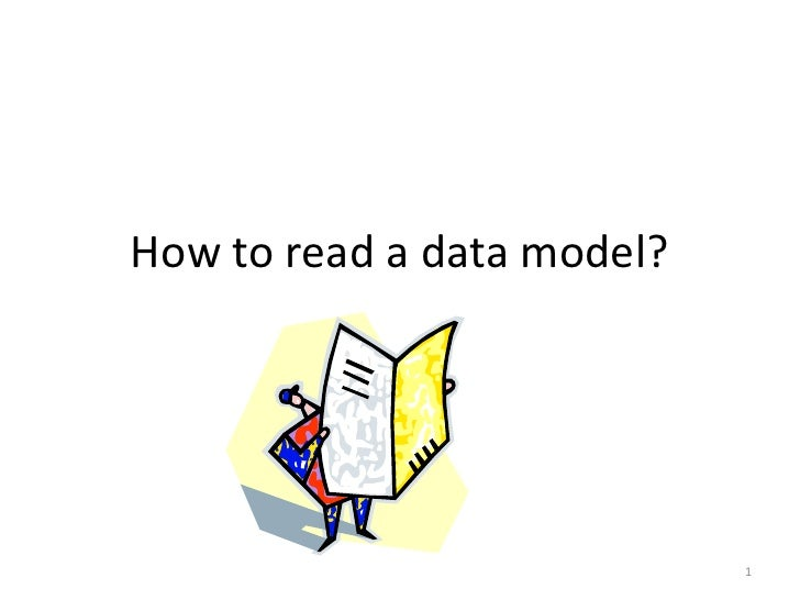 How to read a data model?                            1