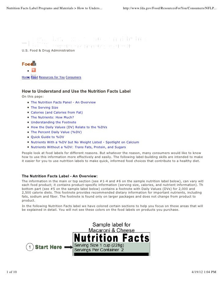 Nutrition Facts Label Programs and Materials > How to Unders...          http://www.fda.gov/Food/ResourcesForYou/Consumers...