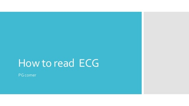 How to read ECG PG corner