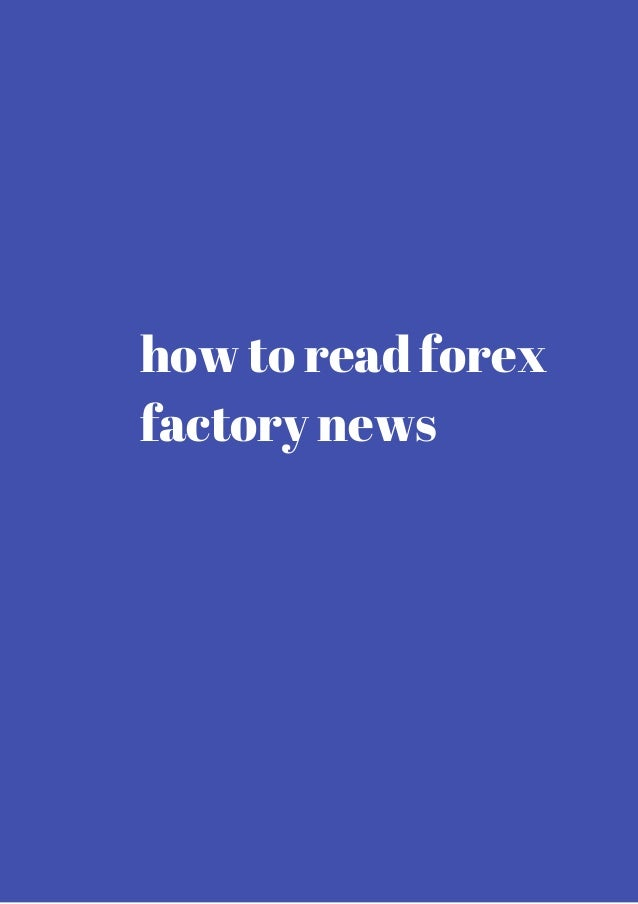 Forex news @ forex factory