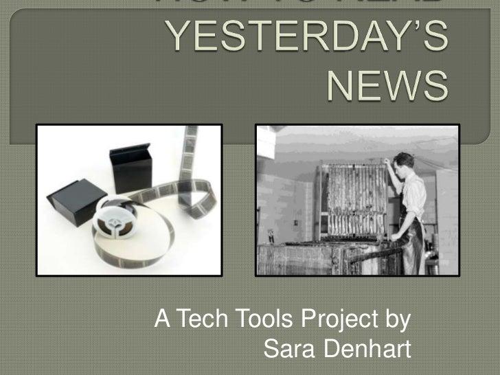 A Tech Tools Project by         Sara Denhart