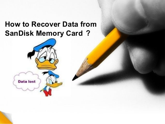 How to Recover Data from SanDisk Memory Card ?
