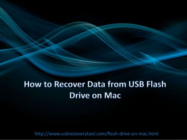 How to Recover Data from USB Flash Drive on Mac?