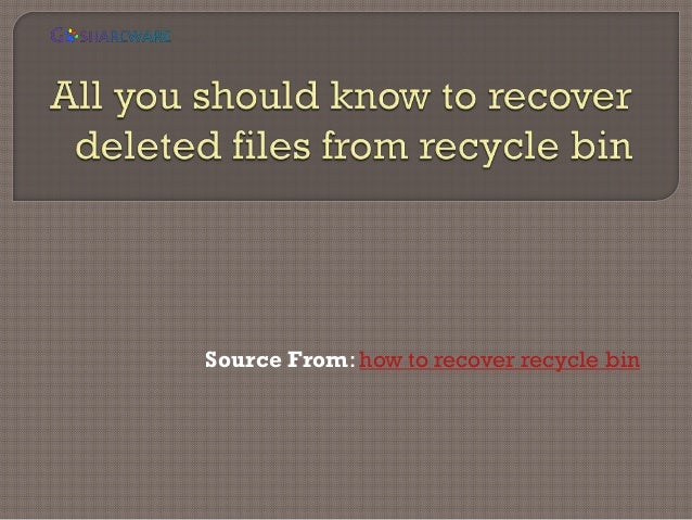 How to restore data if deleted from recycle bin