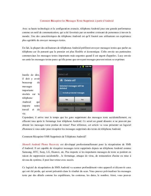 Comment Récupérer les Messages Texte Supprimés à partir d'Android Avec sa haute technologie et la configuration avancée, t...